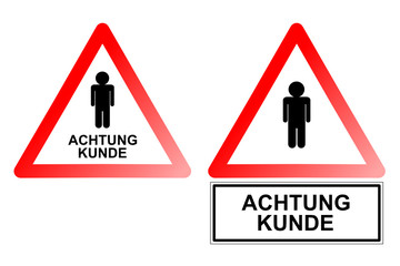Warnschild Kunde