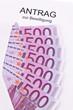 Euro Geldscheine und Antrag