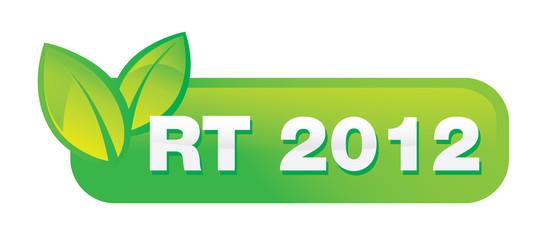 habitation basse consommation Norme 2012