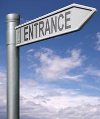 entrance road sign