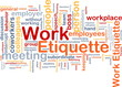 Work etiquette background concept