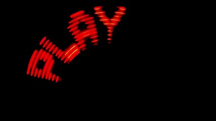 illumination sign PLAY rotates in dark