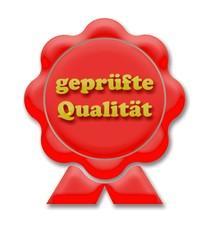 Siegel/Plakette in Rot: Geprüfte Qualität