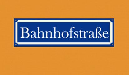 """Straßenschild """"Bahnhofstraße"""""""