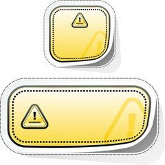 Warning. Sticker for design.