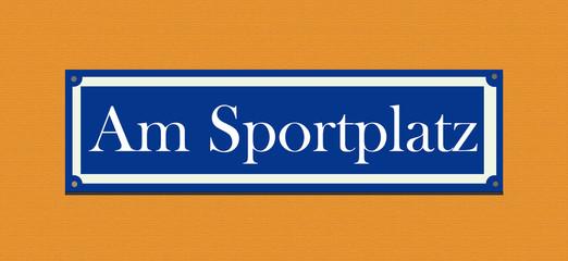"""Straßenschild """"Am Sportplatz"""""""
