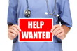 Medical doctor / nurse help wanted sign
