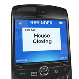 Smart phone reminder, house closing