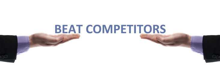 Beat competitors message