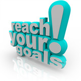 Reach Your Goals - 3D Words Encourage You to Succeed poster