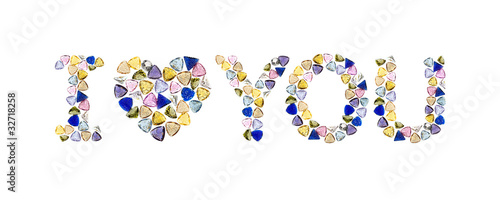 "Gemstones words, ""I LOVE YOU"". Isolated on white background."