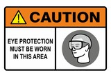 Eye safety warning sign. Construction Industry Safety.