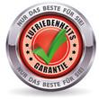 Zufriedenheits Garantie - Nur das Beste für Sie!