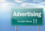 "Highway Signpost ""Advertising - Straight Ahead"""
