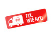 Fix wie nix, Sticker