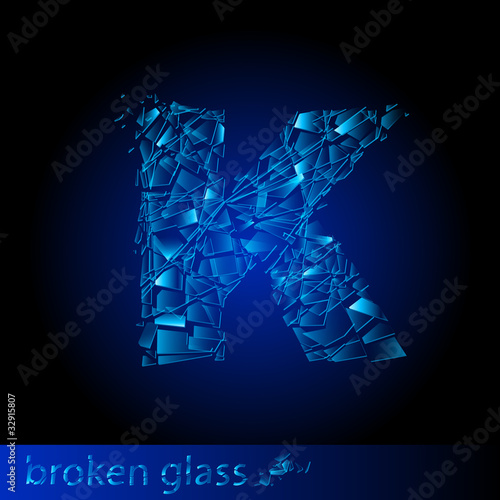 One letter of broken glass - K