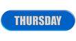 Button blau Seiten rund THURSDAY