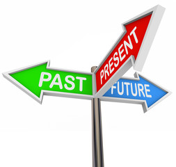 Past Present Future - 3 Colorful Arrow Signs