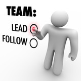Choose to Lead Team or Follow - Man with Aspirations poster
