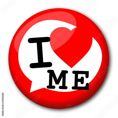 "Badge ""I love me"""