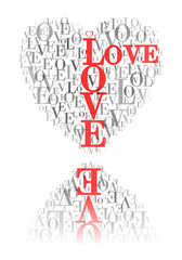 "A heart made of words ""LOVE"" and reflected"