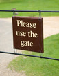 use the gate wooden sign