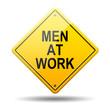 Señal amarilla texto MEN AT WORK