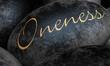 Schwarze Steine mit Text - Oneness