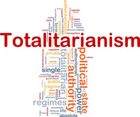 Totalitarianism background concept