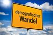 Leinwandbild Motiv Ortseingangsschild mit demografischer Wandel