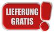 !-Schild rot LIEFERUNG GRATIS