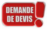 !-Schild rot DEMANDE DE DEVIS poster