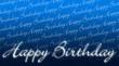 Geburtstagskarte - Happy Birthday blau weiß