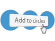 Add to circles