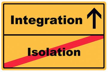 Schild Isolation und Integration / Verkehrsschild mit Pfeil