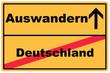 Schild Auswandern Deutschland