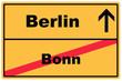 Schild Berlin Bonn