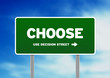 Choose Highway Sign