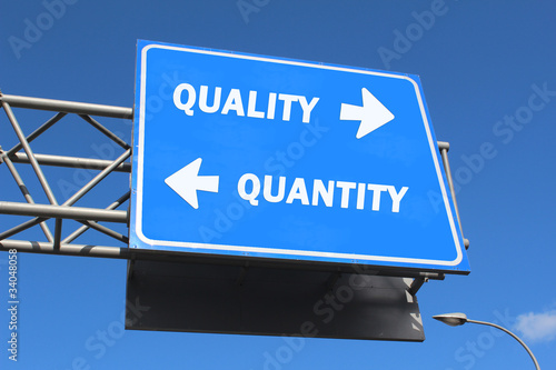Highway sign - Quality vs. Quantity
