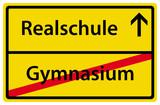 Wechsel von Gymnasium zu Realschule Schild Ortstafel poster