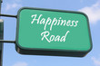 Street sign - Happiness Road