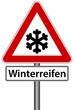 Winterreifen Frost Schild Verkehrszeichen Warnschild