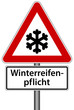 Winterreifenpflicht Frost Schild Verkehrszeichen Warnschild