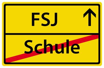 FSJ Freiwilliges Soziales Jahr nach der Schule Schild