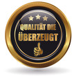 QUALITÄT DIE ÜBERZEUGT - Button gold