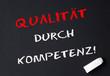 Qualität durch Kompetenz