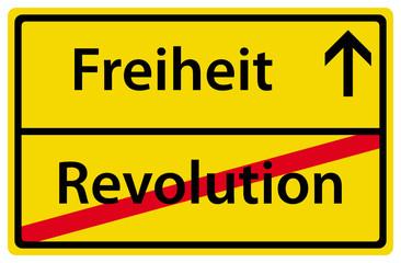 Freiheit nach der Revolution Schild Zeichen