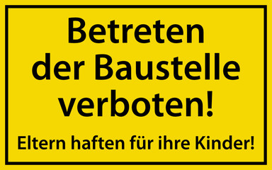 Betreten der Baustelle verboten Schild Warnschild