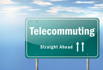 "Highway Signpost ""Telecommuting"""
