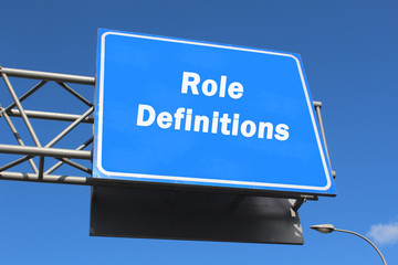 Role Definitions - Highway Sign